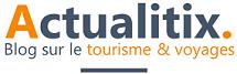 Actualitix :  Blog de cartes, tourisme & voyages